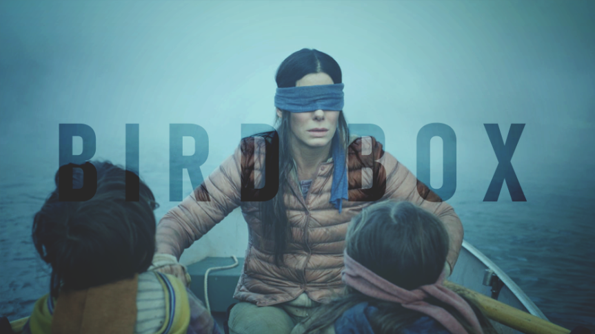 """BIRD BOX"": LA FORTUNA È BENDATA"